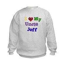 I LOVE MY UNCLE JEFF Sweatshirt