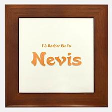 I'd Rather Be...Nevis Framed Tile