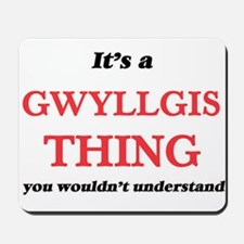 It's a Gwyllgis thing, you wouldn&#3 Mousepad