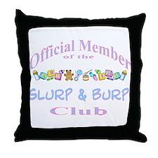 Slurp and burp Throw Pillow