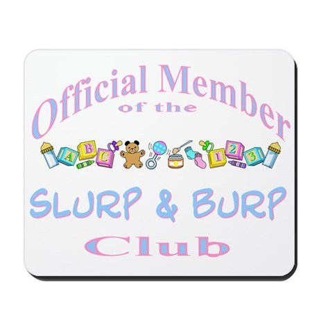 Slurp and burp Mousepad