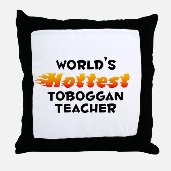 World's Hottest Tobog.. (B) Throw Pillow