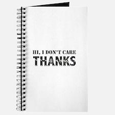 Hi, I Don't Care, Thanks Journal