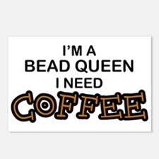Bead Queen Need Coffee Postcards (Package of 8)
