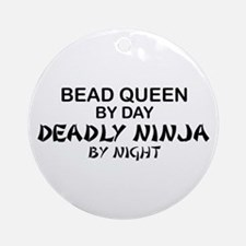 Bead Queen Deadly Ninja Ornament (Round)