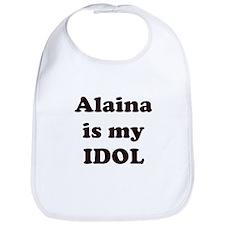 Alaina is my IDOL Bib