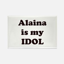 Alaina is my IDOL Rectangle Magnet