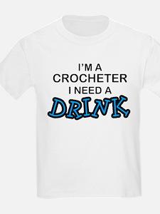 Crochet Need a Drink T-Shirt