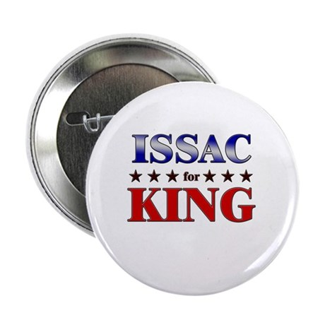 "ISSAC for king 2.25"" Button (10 pack)"