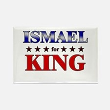 ISMAEL for king Rectangle Magnet