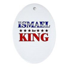 ISMAEL for king Oval Ornament