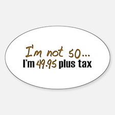49.95 plus tax (50th B-Day) Oval Decal