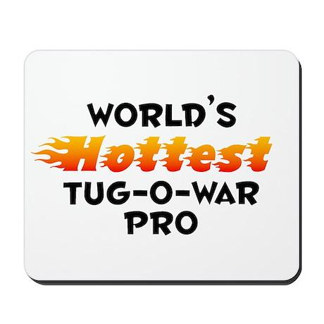World's Hottest Tug-o.. (B) Mousepad