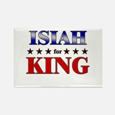 ISIAH for king Rectangle Magnet