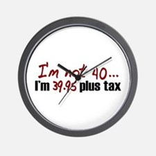 39.95 plus tax (40th Birthday) Wall Clock