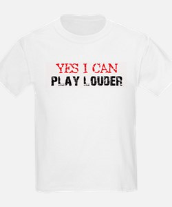 Yes, I Can Play Louder T-Shirt
