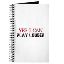 Yes, I Can Play Louder Journal