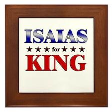 ISAIAS for king Framed Tile