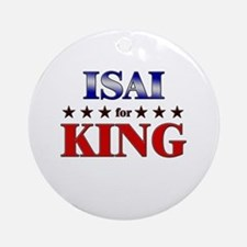 ISAI for king Ornament (Round)