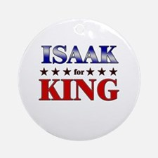 ISAAK for king Ornament (Round)