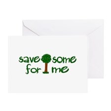 Save Some Trees For Me Greeting Card