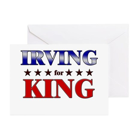 IRVING for king Greeting Cards (Pk of 20)
