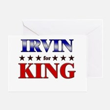 IRVIN for king Greeting Card