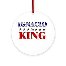 IGNACIO for king Ornament (Round)