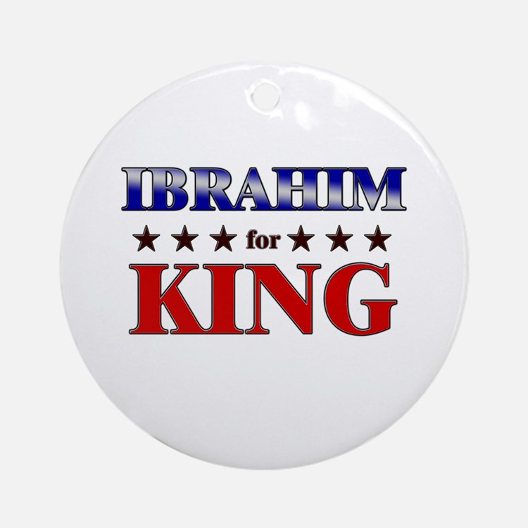 IBRAHIM for king Ornament (Round)