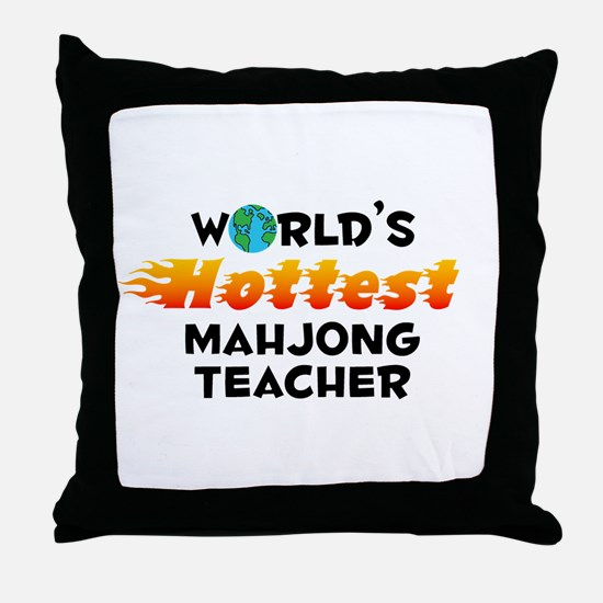 World's Hottest Mahjo.. (C) Throw Pillow