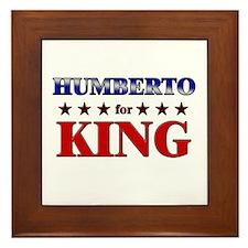 HUMBERTO for king Framed Tile