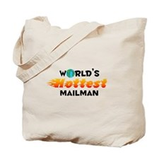World's Hottest Mailman (C) Tote Bag