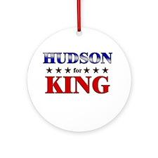 HUDSON for king Ornament (Round)