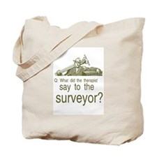 Unique Civil engineering surveyors Tote Bag