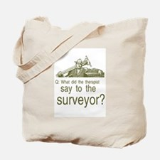 Funny Land surveyor Tote Bag