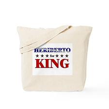 HERIBERTO for king Tote Bag