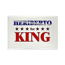 HERIBERTO for king Rectangle Magnet