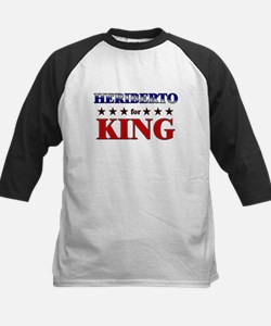 HERIBERTO for king Tee