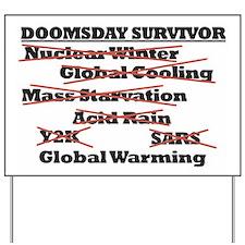 Doomsday Survivor Yard Sign
