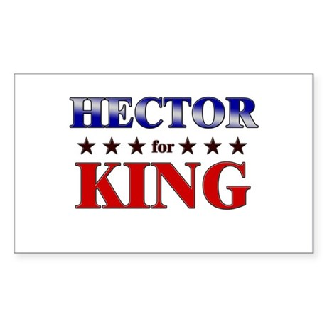 HECTOR for king Rectangle Sticker