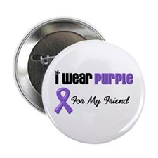 "I Wear Purple For My Friend 2.25"" Button"