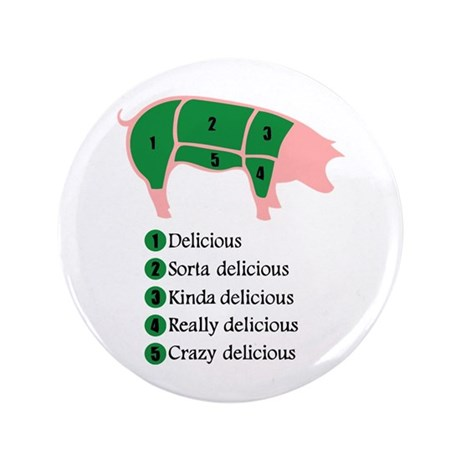 """Delicious Pig 3.5"""" Button (100 pack)"""