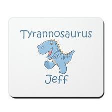 Tyrannosaurus Jeff Mousepad