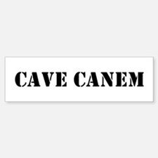 "Cave Canem ""Beware of Dog"" Bumper Bumper Bumper Sticker"