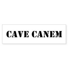 """Cave Canem """"Beware of Dog"""" Bumper Bumper Sticker"""