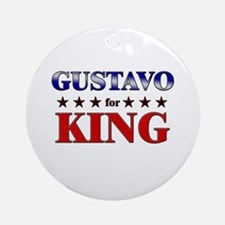 GUSTAVO for king Ornament (Round)