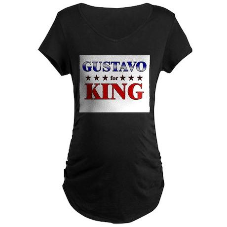 GUSTAVO for king Maternity Dark T-Shirt
