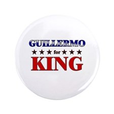 "GUILLERMO for king 3.5"" Button"