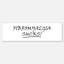 Fibromyalgia Sucks! Bumper Bumper Bumper Sticker