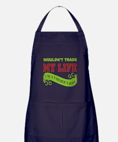 Wouldn't Trade My Life T Shirt, I'm A Apron (dark)